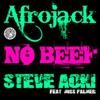 Afrojack & Steve Aoki - No Beef (Matty Lincoln Remix)