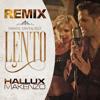 Daniel Santacruz - Lento (Hallux Makenzo Remix) Portada del disco