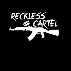 RECKLESS CARTEL - No Clout (Prod By Rajon Beatz)