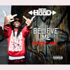 Ace Hood - Believe Me [Remix]