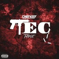 Chief Keef - TEC (feat. Tadoe)