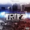 Trapz Cant Make This Up Mp3
