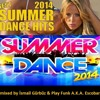 Summer Commercial Dance Charts @ Mixed By İsmail Gürbüz & Play Funk A.K.A. Escobar (30.07.2014)