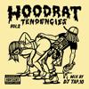 HOODRAT TENDENCIES VOL. 2