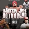 Hitta J3 - Do Yo Gudda (Remix) ft. Kendrick Lamar, YG & Problem