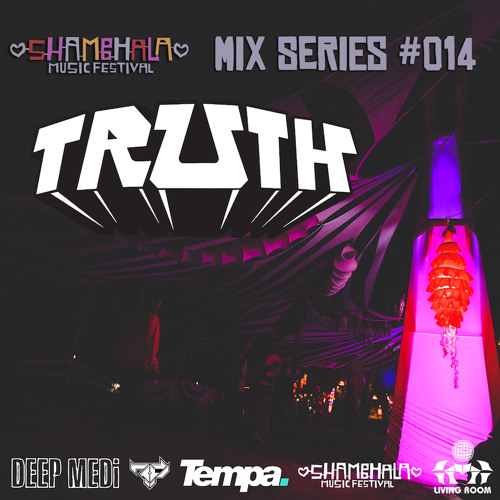 Truth - SMF 2014 Mix Series 014