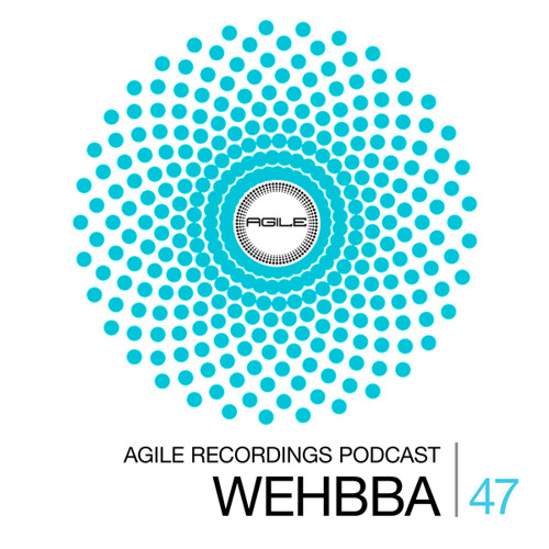 Agile Recordings Podcast 047 with Wehbba