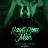 Rag 'N' Bone Man - Lay My Body Down (184 Remix)