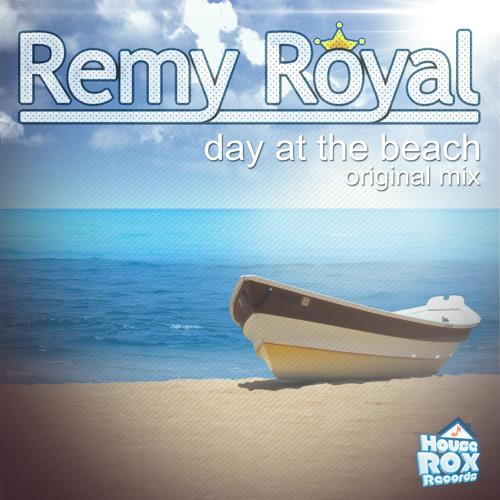 HRR092 - Remy Royal - Day At The Beach - Original Mix | OUT NOW