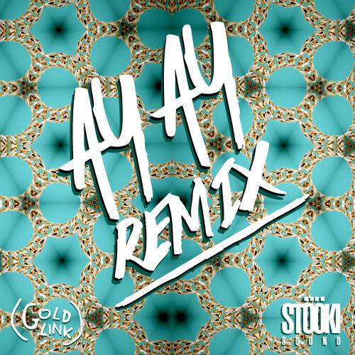 Goldlink - Ay Ay (Stooki Sound Remix)