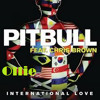 Pitbull - international love ft. chris brown - Ollie Remix