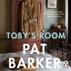 Pat Barker: Toby's Room (Audiobook extract) Read by Juliet Prague