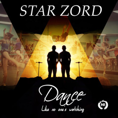 Star Zord - Dance Like No One's Watching (CLIP)