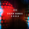 Calvin Harris - CUBA JackieZZZ RemiX