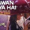 Mohabbat Barsa Dena Tu ( Sawan Aaya Hai ) - Full Song - Arijit Singh || Creature 3D