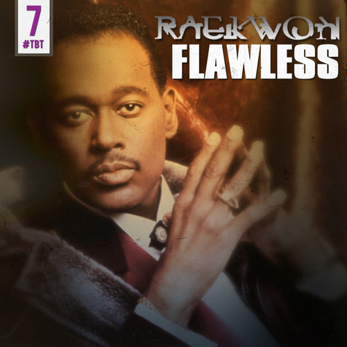 Raekwon - Flawless #tbt 7