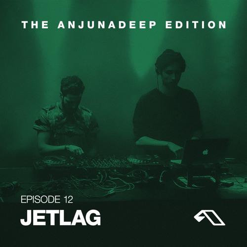 The Anjunadeep Edition 12 With Jetlag