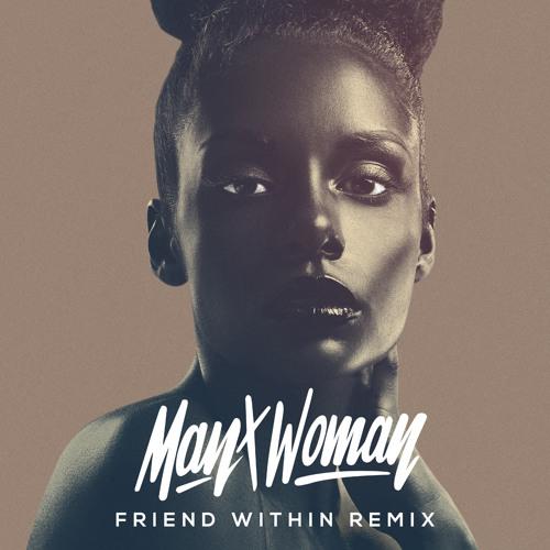 Full Crate x Mar - Man x Woman (Friend Within Remix)