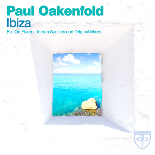 Paul Oakenfold - Ibiza (Paul Oakenfold Full On Fluoro Mix - Club Edit) [ASOT 674]