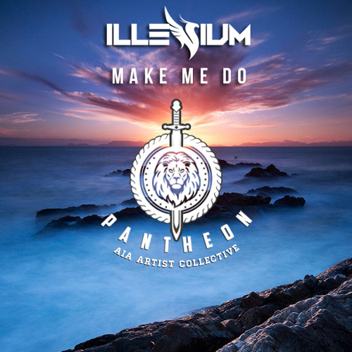 Illenium - Make Me Do