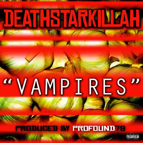 Vampires Prod. By Profound79