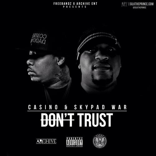 Casino & Skypad War - Don't Trust