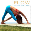 Flow : Yoga Mixtape