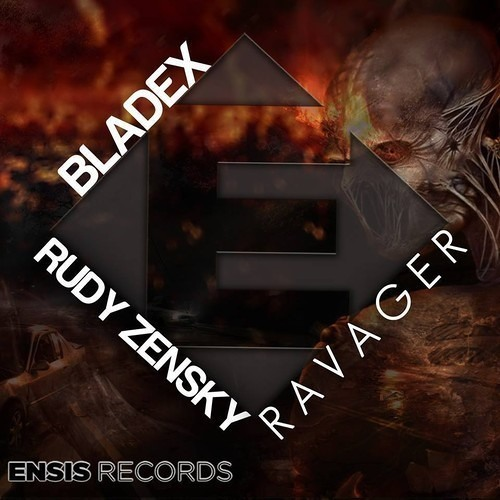 Rudy Zensky & Bladex - Ravager (Original Mix)