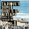 Tabique's Super Surf's Up Mixtape Suck it Up Tarantino Vol. 1
