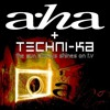 A - Ha - The Sun Always Shines On T.V (Techni - Ka Remix)