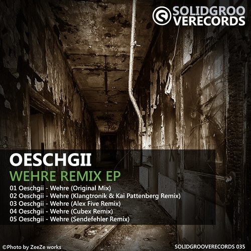 Oeschgii - Wehre (Original Mix) Remix Contest SolidGrooveRec. Out Now!!!