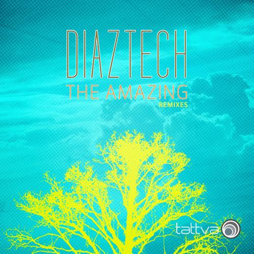 Diaztech - The Amazing (Heinrich Remix)