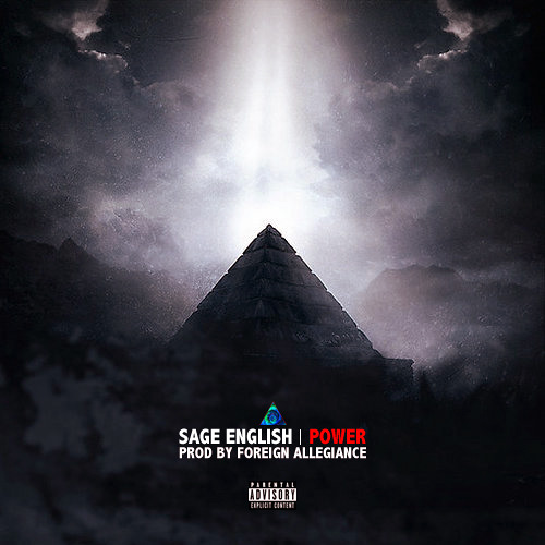 Sage English - Power (Prod. by Foreign Allegiance)