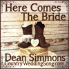 Here Comes The Bride - www.CountryWeddingSong.com