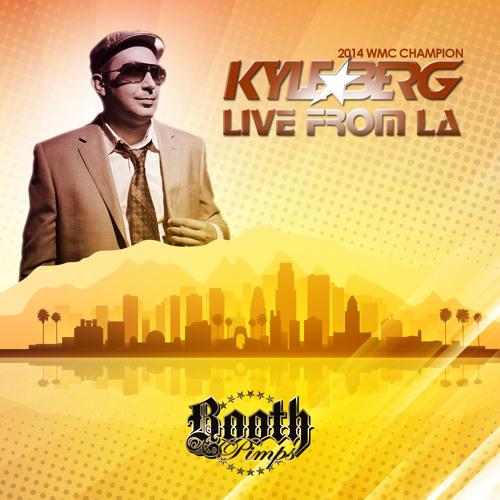**** DJ Kyle Berg - Live From LA ****