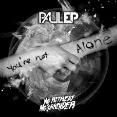 Paul EP & MOB Feat. Kirsty 'You're Not Alone'