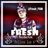 Fresh El Productor - Felices Los 4 [prod. Fresh EP] 7ven riddim Portada del disco