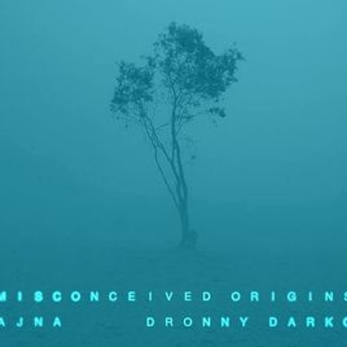 Dronny Darko - Imponderable Light (Reworked by Ajna, Part 1) (See Description)