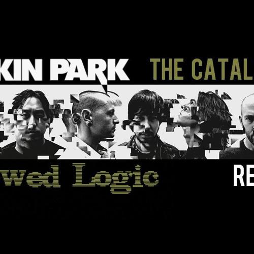 Catalyst - Flawed Logic Vs Linkin Park