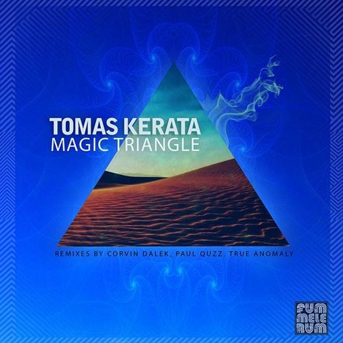 Thomas Kerata - The Magic Triangle (True Anomaly Rmx)