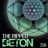 The Ripped - BETON Podcast #258 / Belgrade, Servia
