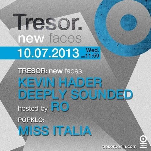 Kevin Hader Tresor New Faces Promo set 25.05.2013