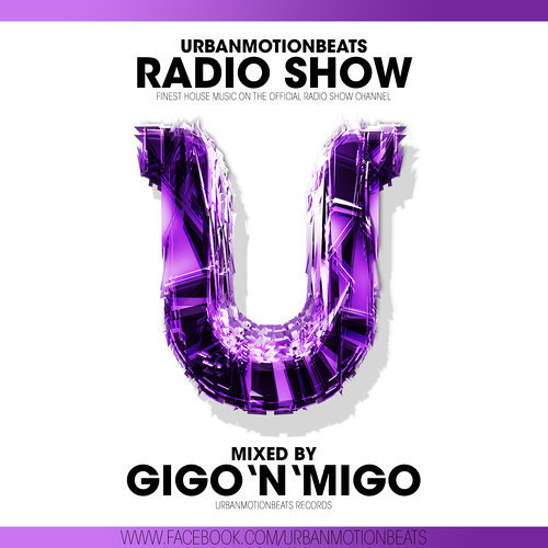 UrbanMotionBeats - Radio Show with Gigo'n'Migo Episode 090 (KW 29)
