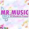 【BlackList Project】MR.MUSIC 「Thai Version」