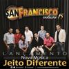 Musical San Francisco - Jeito Diferente