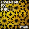Pressure Samples - Essential FX Vol.3