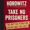 """David Horowitz Interview re: """"Take No Prisoners: A Battle Plan for Defeating the Left"""""""
