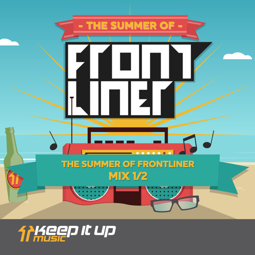 The Summer Of Frontliner Mix 1 (TSOF 1 - 7)