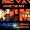 Drake_Money & Dollars_dj big yayo