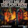 LightningCloud - Meet Me At The Pow Wow (Feat. Leonard Sumner))